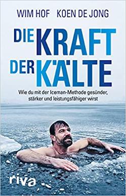 Wim Hof - Die Kraft der Kälte.